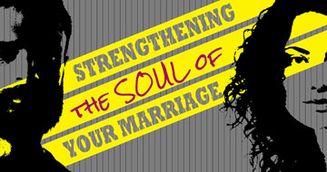 Strengthening the Soul of Your Marriage