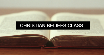 Basic Christian Beliefs: Part 1
