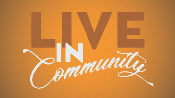 Live in Community